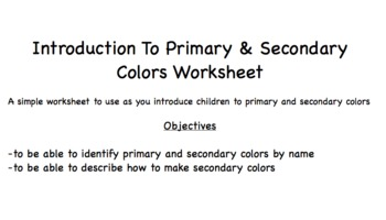An Introduction To Primary and Secondary Colors