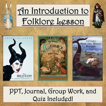 An Introduction to Folklore: PPT, Journal Activity, and Qu