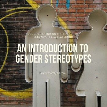 An Introduction to Gender Stereotypes: Close Reading an Expository Article