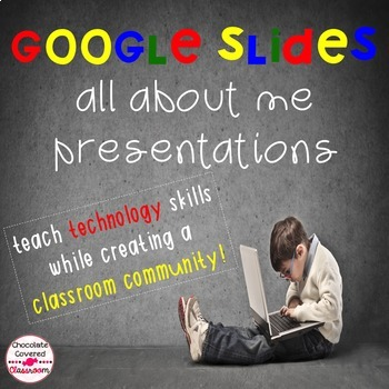An Introduction to Google Slides– All About Me Presentation