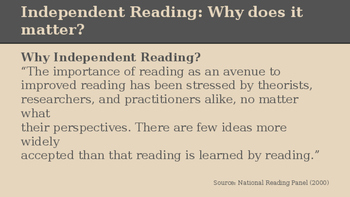 An Introduction to Independent Reading for Teachers