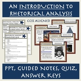 An Introduction to Rhetorical Analysis: PPT, Guided Notes, Practice, and Quiz
