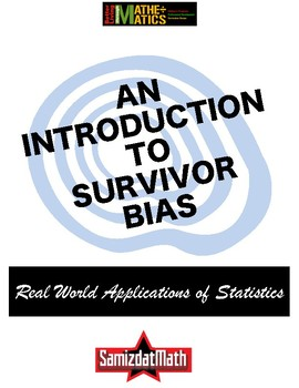 An Introduction to Survivor Bias: Statistics in the Real World