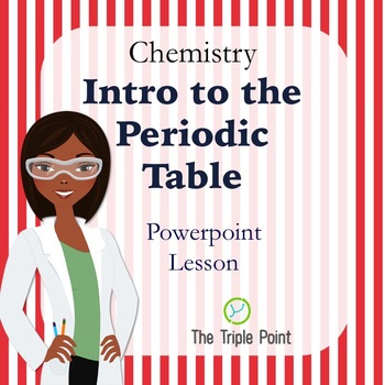 Chemistry: An Introduction to The Periodic Table