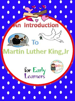 An Introduction to Martin Luther King for early learners
