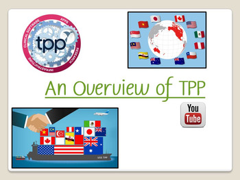 An Introductory Overview of the TPP
