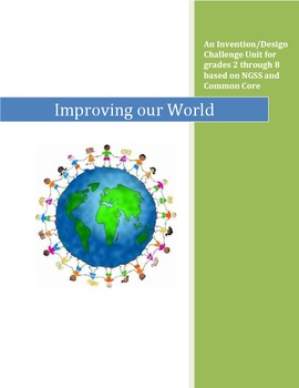 "An Invention/Design Challenge Unit- ""Improving our World"""