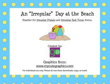 """An """"Irregular"""" Day at the Beach (Irregular Plurals & Irregular Past Tense)"""