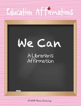 A Librarian's Affirmation (Professional Development)