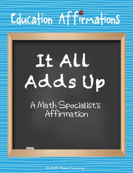 A Math Specialist's Affirmation (Professional Development)