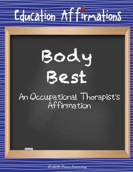 An Occupational Therapist's Affirmation (Professional Development)
