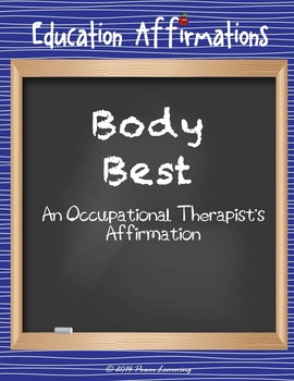 An Occupational Therapist's Affirmation (Professional Deve