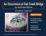 """An Occurrence at Owl Creek Bridge"" by Ambrose Bierce: Annotation Organizer"