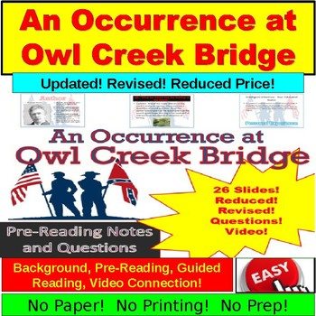 """An Occurrance at Owl Creek Bridge"" Ultimate PowerPoint"