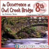 An Occurrence at Owl Creek Bridge (Bierce) Short Story Unit for 8th Grade
