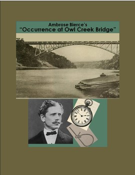 An Occurrence at Owl Creek Bridge- Interactive Reading Guide