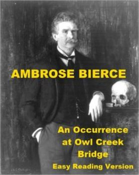 An Occurrence at Owl Creek Bridge - Powerpoint Presentation