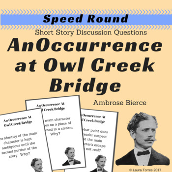 An Occurrence at Owl Creek Bridge Speed Round Short Story Discussion Questions