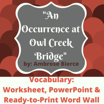 An Occurrence at Owl Creek Bridge Vocabulary