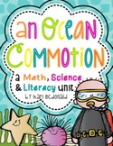 An Ocean Commotion: An Ocean themed Math, Science and Lite