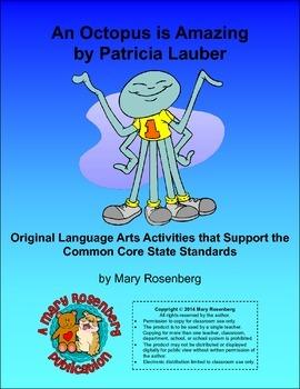 An Octopus is Amazing Original Lanaguage Arts Activities with Common Core