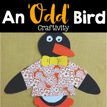 "An ""Odd"" Bird Craftivity"