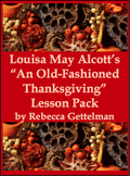 An Old-Fashioned Thanksgiving by Louisa May Alcott Lesson