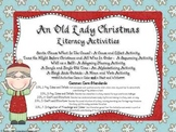 Old Lady Christmas: Cause/Effect, Sequencing, Rhyming Fluency, ABC, Noun/Verb
