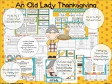 Old Lady Thanksgiving: Cause/Effect, Sequencing, Fact/Fict
