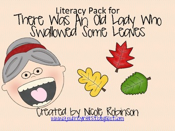 An Old Lady Who Swallowed Some Leaves Literacy Pack