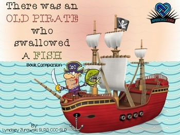 An Old Pirate Who Swallowed A Fish! Book Companion