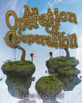 An Operation of Cooperation-Classroom Management-Getting Along