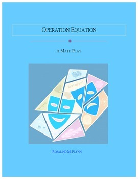 An Order of Operations Play: OPERATION EQUATION