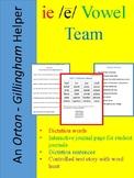 An Orton-Gillingham Teacher Helper for the vowel team ie (