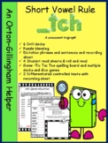 An Orton-Gillingham resource for the _tch short vowel rule