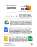 An Overview of Using Google Apps and Docs in the Classroom