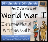 An Overview of World War I - Informational Text Writing Activity