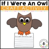 Owl Craft {If I Were an Owl Writing Prompts}