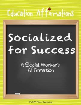 A School Social Worker's Affirmation (Professional Development)