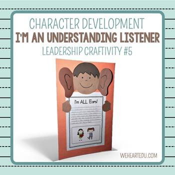 I'm an Understanding Listener {Leadership Craftivity 5}