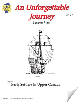An Unforgetable Journey - Early Settler Immigration Story Gr. 2-4 (eLesson)