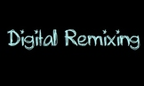 An Upper Elem/MS Lesson on Digital Remixing and Copyright