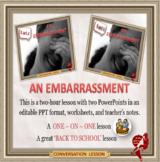 An embarrassment - ESL, EFL, ELL adult and kid conversation classes