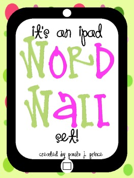 An iPad Word Wall Set!