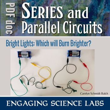 An introduction to Series vs Parallel Circuits — A Hands-on Lab Activity
