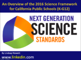 Handouts: Overview of the 2016 Science Framework for CA Public Schools (K-G12)