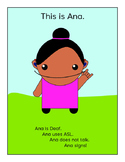 Ana and the Interpreter (How to Use an ASL Interpreter) FULL BOOK