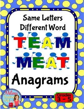 Anagrams, Same Letters Different Words Center Activity