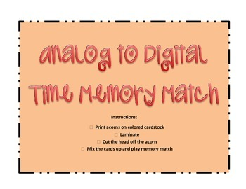 Analog / Digital Time Memory Match ~ Fall Acorn Theme ~ Gr
