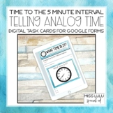 Analog Time to 5 Minute Digital Task Cards for Distance Le